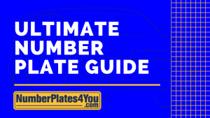 ultimate numberplate guide